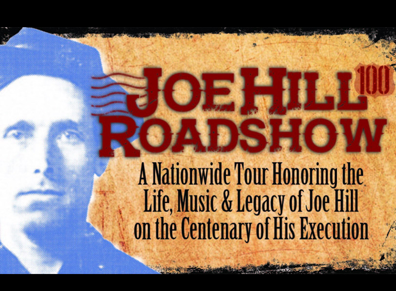 The Joe Hill Road Show, featuring Magpie (Greg Artzner and Terry Leonino), Charlie King, and George Mann