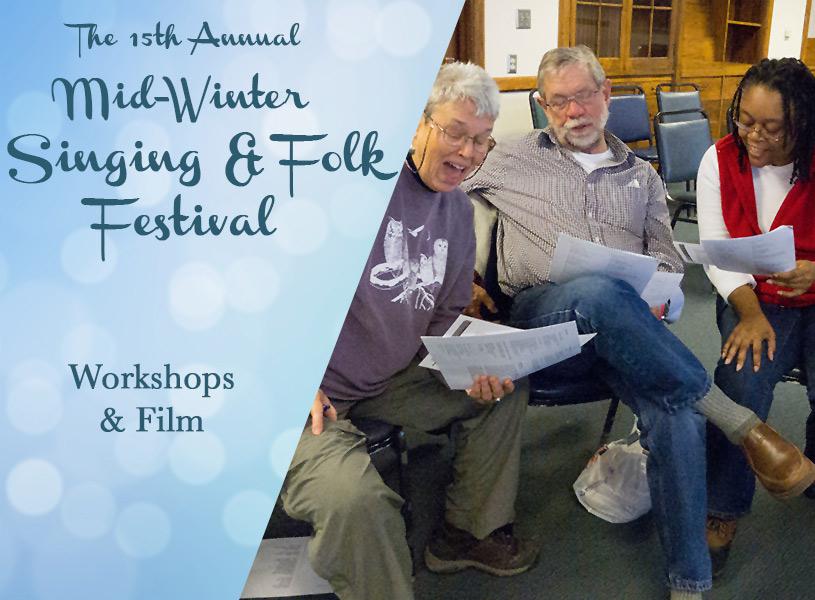 Workshops - Mid-Winter Singing and Folk Festival